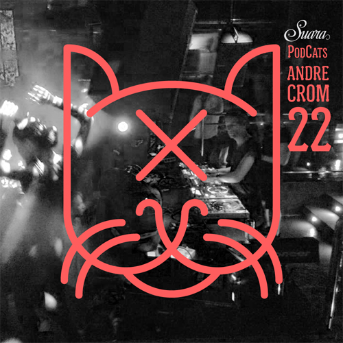[Suara PodCats 022] Andre Crom @ Booom! Ibiza (Opening Party)