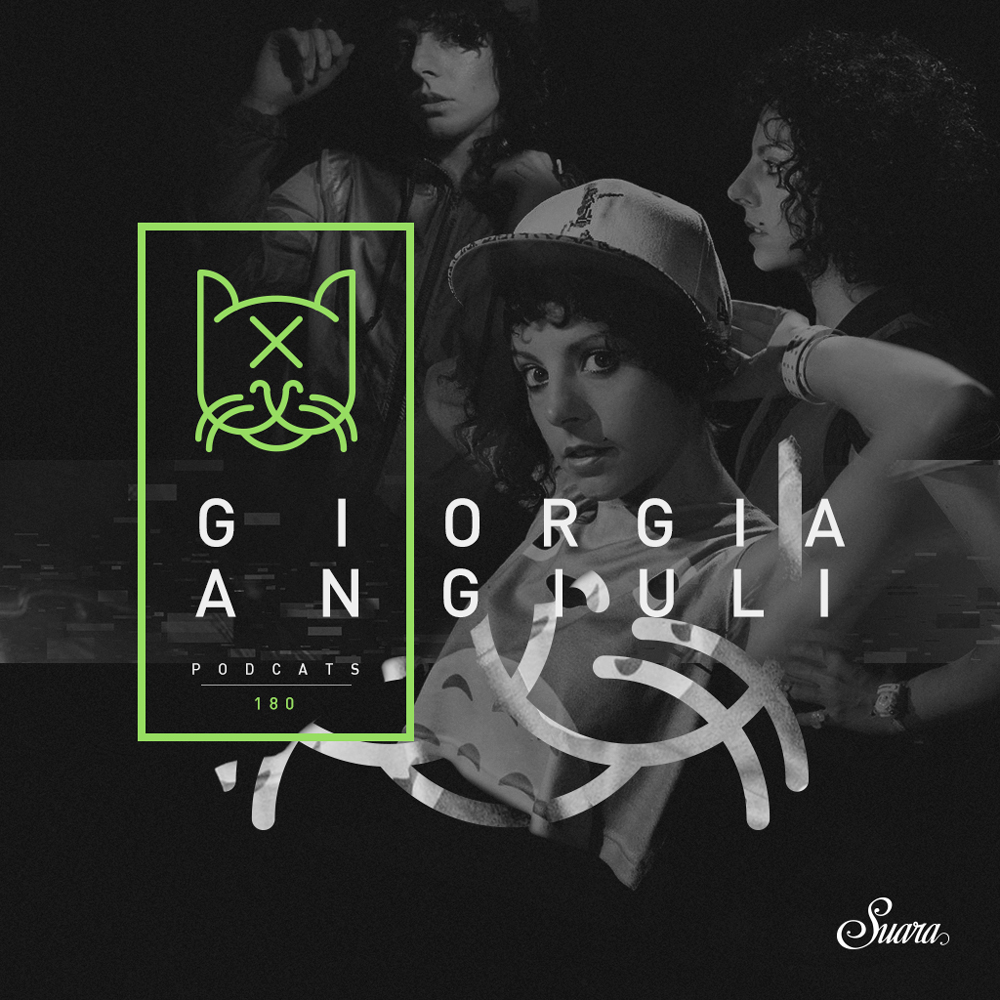 [Suara PodCats 180] Giorgia Angiuli @ Suara Showroom 2017 (Live Set)