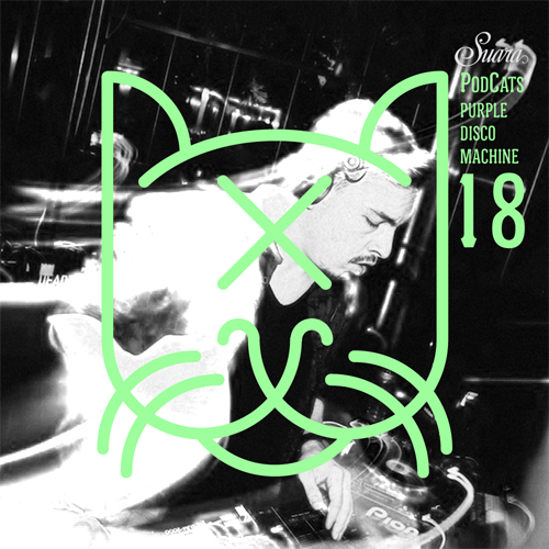 [Suara PodCats 018] Purple Disco Machine (Studio Mix)