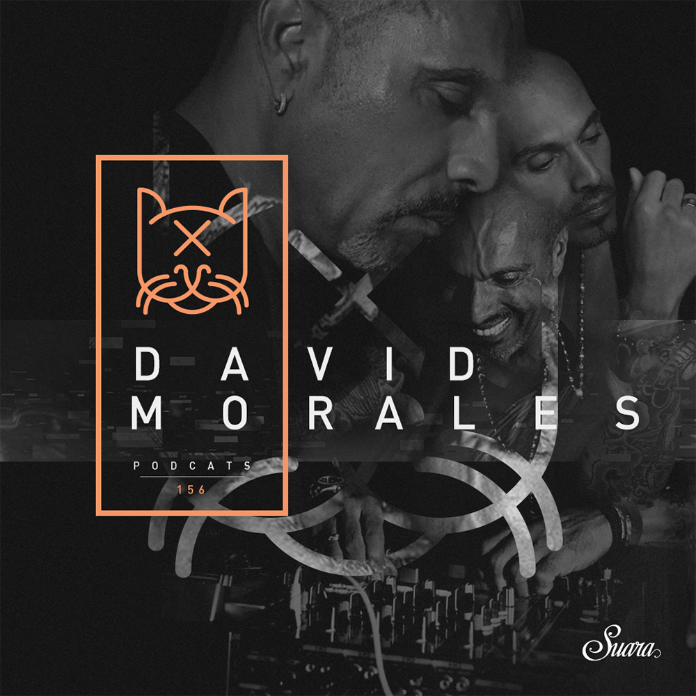 [Suara PodCats 156] David Morales (Studio Mix)